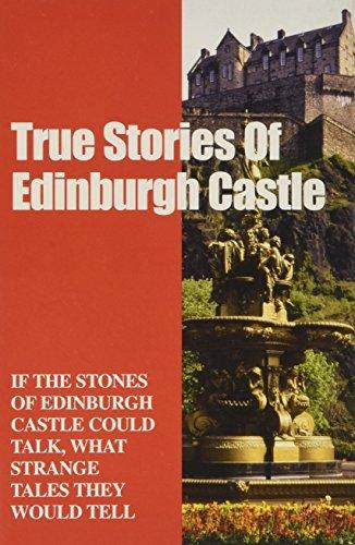 Edinburgh Castle Stories of Horror and Adventure