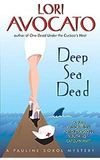 Deep Sea Dead  A Pauline Sokol Mystery (The Pauline Sokol Mystery Series) f9e2e72fd02d1