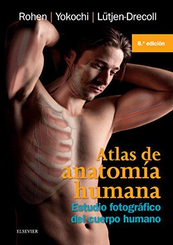 Atlas De Anatomia Humana: Estudio fotografico del cuerpo humano (Spanish Edition)
