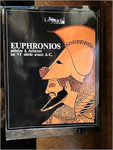 Euphronios, peintre à Athènes au VIe siècle avant J.C.