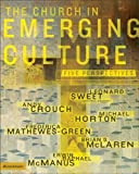 Church Emerging Culture, Leonard I. Sweet and Andy Crouch, 0310254876