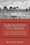 Emigration to Liberia, Matthew F. K. McDaniel, 1603063293