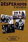img - for Desperados: The Roots of Country Rock book / textbook / text book