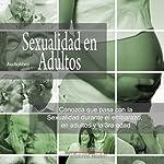 Sexualidad en Adultos [Sexuality in Adults] | German Lopez,Ivette Zamora,Jaime Tovar