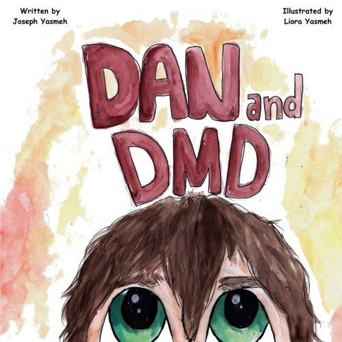 Dan   Dmd  A Childrens Book On Duchenne Muscular Dystrophy