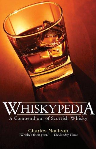 Whiskypedia: A Compendium of Scottish Whisky
