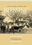 img - for When Papa asked the Blessing: The Wynne Family Cookbook book / textbook / text book