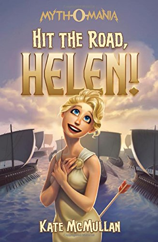 Hit the Road, Helen! (Myth-O-Mania)