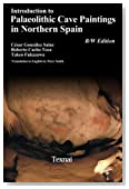 Introduction to Plaeolithic Cave Paintings in Northern Spain (Palaeolithic Cave Arts in Northern Spain) (Volume 4)