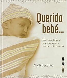 QUERIDO BEBE (MALSINET): 9788496708167: Amazon.com: Books