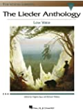 The Lieder Anthology: The Vocal Library Low Voice
