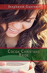 Cocoa Christmas Bride (A Cocoa Christmas)