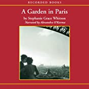 A Garden in Paris   Stephanie Grace Whitson