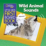 National Geographic Kids Little Kids First Board Book: Wild Animal Sounds (First Board Books)