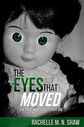 The Eyes That Moved (The Porcelain Souls Book (Fantasy Porcelain)