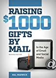 img - for Raising $1000 Gifts by Mail in the Age of Email and Social Media, Revised Edition book / textbook / text book