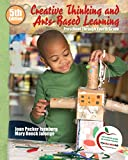 Creative Thinking and Arts-Based Learning 9780136039785