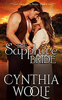 The Sapphire Bride (Central City Brides Book 2) by [Woolf, Cynthia]