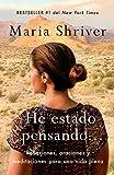 He estado pensando: Reflexiones, oraciones y meditaciones para una vida plena (Spanish Edition)