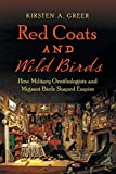 Red Coats and Wild Birds: How Military