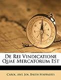 De Rei Vindicatione Quae Mercatorum Est, , 1286645891