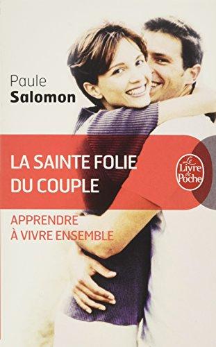 La Sainte Folie Du Couple (Ldp Dev Person) (French Edition)