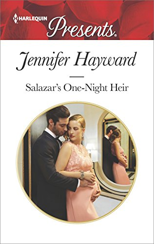 Salazar's One-Night Heir by Jennifer Hayward