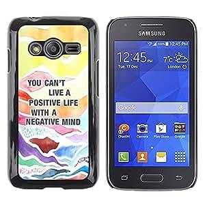 rígido protector delgado Shell Prima Delgada Casa Carcasa Funda Case Bandera Cover Armor para Samsung Galaxy Ace 4 G313 SM-G313F /Positive Quote Advice Text/ STRONG
