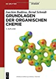 img - for Grundlagen Der Organischen Chemie (De Gruyter Studium) (German Edition) book / textbook / text book