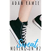 Sweat (Moving On Book 2)