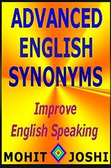Advanced English Synonyms (English Edition) por [Joshi, Mohit]