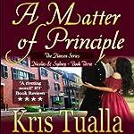 A Matter of Principle: The Hansen Series, Book 3 | Kris Tualla
