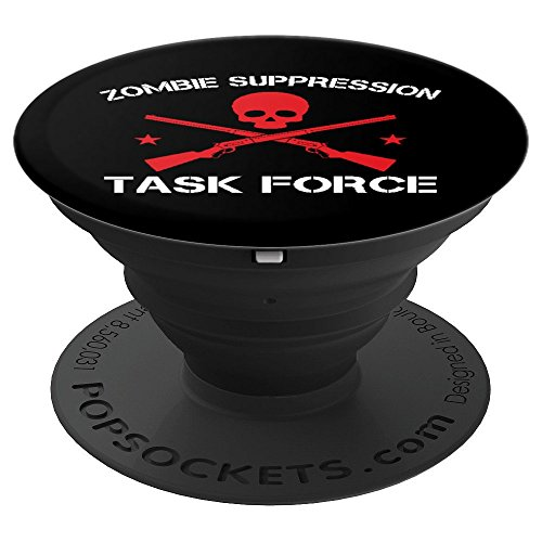 Zombie Suppression Task Force Military Gun War Halloween - PopSockets Grip and Stand for Phones and Tablets ()