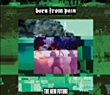 New Future by BORN FROM PAIN (2012-12-11)