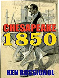 Chesapeake 1850 (Steamboats & Oyster Wars: The News Reader)