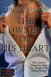 The Owner of His Heart (Escape with a ruthless businessman tonight Book 1) (English Edition)