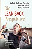 Die LEAN BACK Perspektive: Leadership heute – 42 inspirierende Wege erfolgreicher Frauen