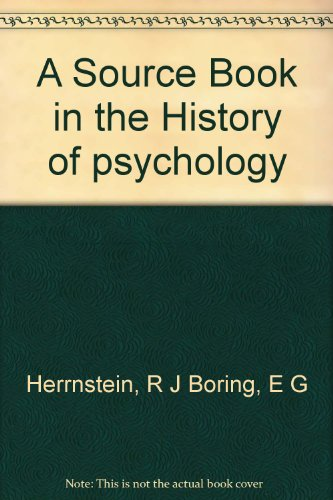 Book cover from A Source Book in the History of psychology by Richard J. and Edwin G. Boring; Editors Herrnstein