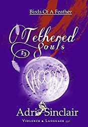 Tethered Souls #3: Birds Of A Feather