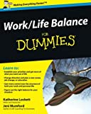 Work-Life Balance For Dummies