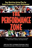 The Performance Zone: Your Nutrition Action Plan for Greater Endurance & Sports Performance (Teen Health Series)