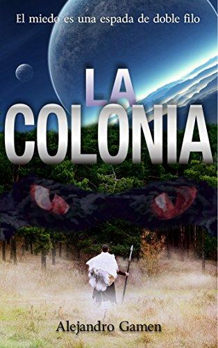 la-colonia-saga-de-la-colonia-n-1-spanish-edition