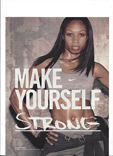 --Print Ad-- With Olympian Allyson Felix For 2010 Nike Products --PRINT AD--