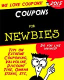Coupons for Newbies: Tips on Extreme Couponing. Valvoline, Discount Tire, Omaha Steaks, etc.