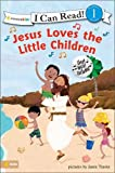 Jesus Loves the Little Children (I Can Read! / Song Series)