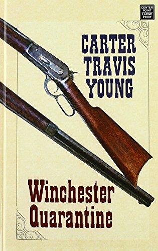 Winchester Quarantine