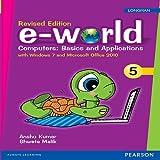e-world 6 : Computers basics & applications for CBSE Class 6: Amazon