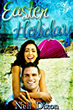 Easter Holiday: Book 4 (The New Bay Stories)