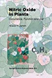 Nitric Oxide in Plants : Occurrence, Function and Use, Leshem, Y. Y., 9401058407
