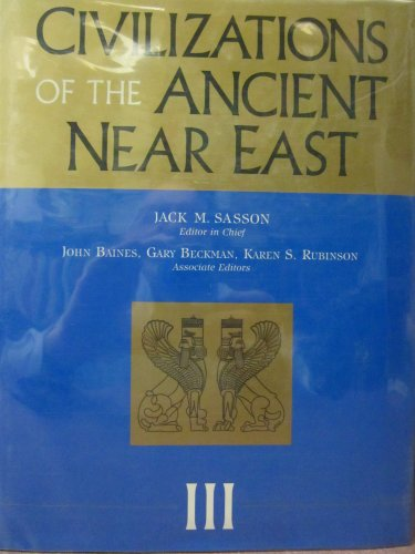 Civilizations of the Ancient Near East (4 Volumes Set)